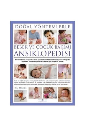 Doğal Yöntemlerle Bebek ve Çocuk Bakımı Ansiklopedisi - Kim Davies