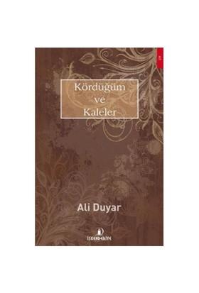 Kördüğüm Ve Kaleler-Ali Duyar