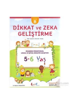 Dikkat Ve Zeka Geliştirme 5-6 Yaş (B)