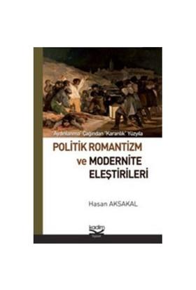 Politik Romantizm ve Modernite Eleştirileri - Cemal Fedayi