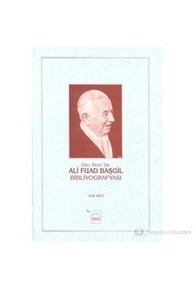 Ali Fuad Başgil Bibliyografyası-Arif Aşçı