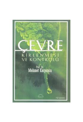 Çevre Kirlenmesi Ve Kontrolü-Mehmet Karpuzcu