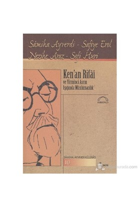 Ken'An Rifâî Ve 20. Asrın Işığında Müslümanlık-Sofi Huri