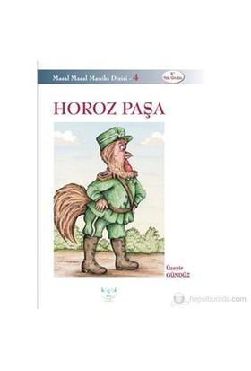 Horoz Paşa-Üzeyir Gündüz