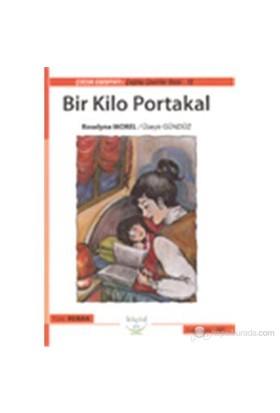 Bir Kilo Portakal - Roselyne Morel