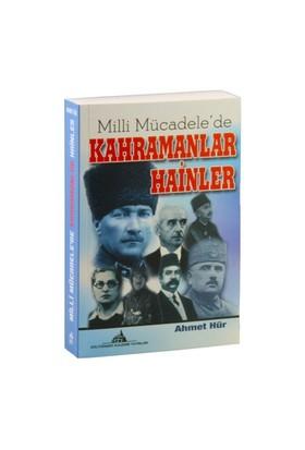 Milli Mücadele'De Kahramanlar Hainler-Ahmet Hür