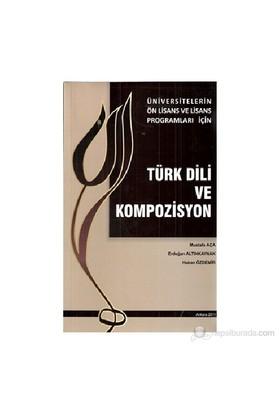Türk Dili Ve Kompozisyon Üniversitelerin- Ön Lisans ve Lisans Programları İçin