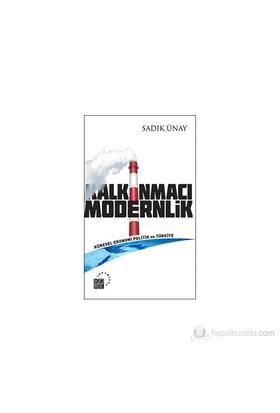 Kalkınmacı Modernlik-Sadık Ünay