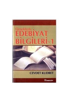 Örneklerle Edebiyat Bilgileri 1-Cevdet Kudret