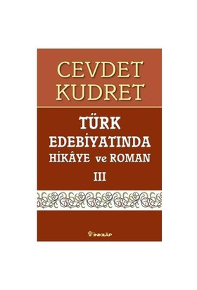 Türk Edebiyatında Hikaye Ve Roman - III