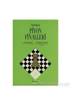 Satrançta Piyon Finalleri-Selim Palavan