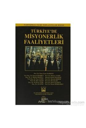 Türkiye''De Misyonerlik Faaliyetleri-Kolektif