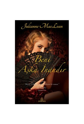 Beni Aşka İnandır - Julianne MacLean