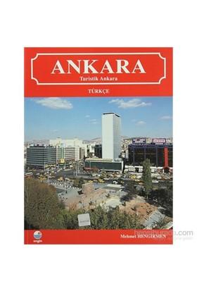 Ankara Turistik Ankara-Mehmet Hengirmen