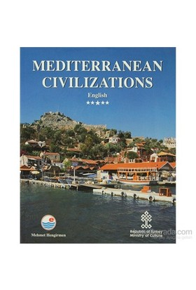 Mediterranean Civilizations (İngilizce)-Mehmet Hengirmen