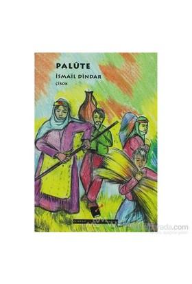 Palüte-İsmail Dindar