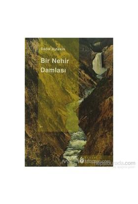 Bir Nehir Damlası-Sadık Aytekin