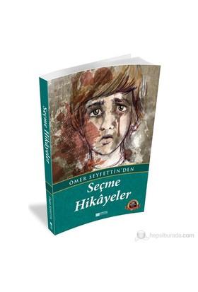 Ömer Seyfettin'den Seçme Hikayeler - Ömer Seyfettin