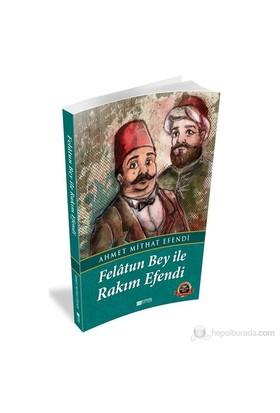 Felatun Bey Ve Rakım Efendi-Ahmet Mithat Efendi