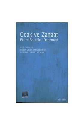 OCAK VE ZANAAT / PİERRE BOURDİEU DERLEMESİ