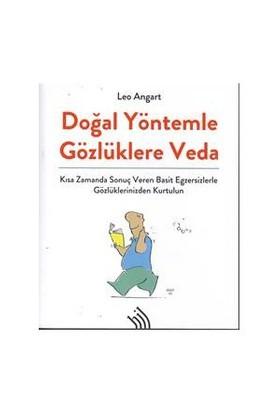 Doğal Yöntemle Gözlüklere Veda - Leo Angart