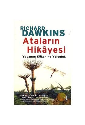 Ataların Hikayesi - Yaşamın Kökenine Yolculuk - Richard Dawkins