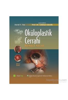 Oküloplastik Cerrahi Renkli Atlas-David T. Tse