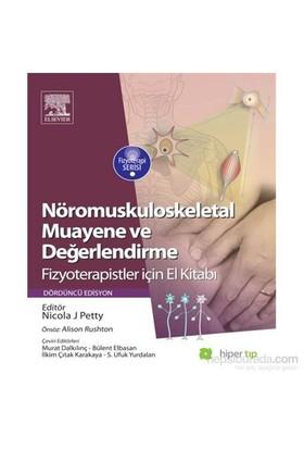 Nöromuskuloskeletaş Muayene Ve Değerlendirme Fizyoterapistler İçin El Kitabı-Nicola J. Petty