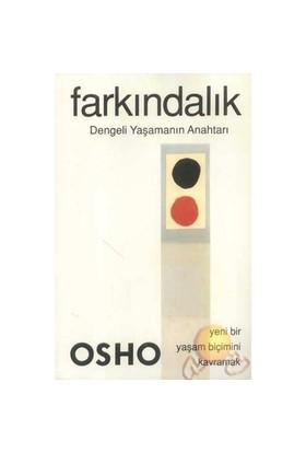 Farkındalık - Dengeli Yaşamanın Anahtarı - Osho