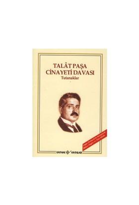 Talat Paşa Cinayeti Davası-Kolektif