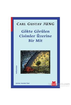 Gökte Görülen Cisimler Üzerine Bir Mit-Carl Gustav Jung