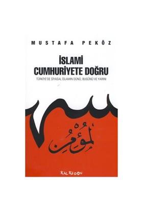 İslami Cumhuriyete Doğru