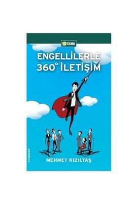 Engellilerle 360° İletişim - Mehmet Kızıltaş