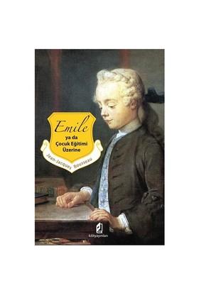 Emile Yada Çocuk Eğitimi Üzerine