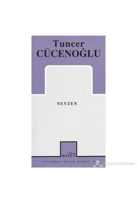 Neyzen-Tuncer Cücenoğlu