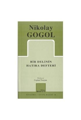 Bir Delinin Hatıra Defteri - Nikolay Vasilyeviç Gogol