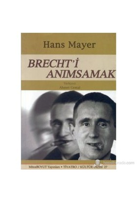 Brecht'İ Anımsamak-Hans Mayer