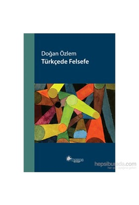 Türkçede Felsefe-Doğan Özlem