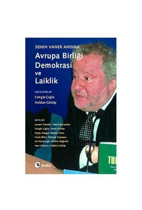 Semih Vaner Anısına Avrupa Birliği, Demokrasi ve Laiklik