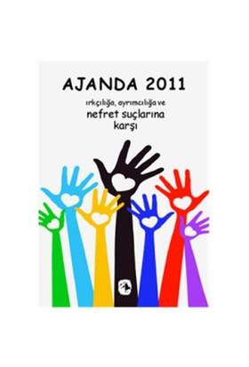 Metis Ajanda 2011 - Irkçılığa, Ayrımcılığa ve Nefret Suçları - Levent Şensever