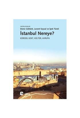İstanbul Nereye? - Deniz Göktürk