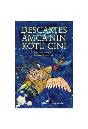 Descartes Amca'nın Kötü Cini - Jean Paul Mongin