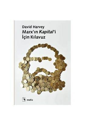 Marx'In Kapital'İ İçin Kılavuz-David Harvey