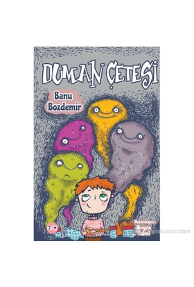 Duman Çetesi-Banu Bozdemir
