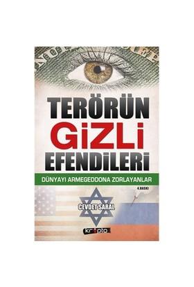Terörün Gizli Efendileri - (Dünyayı Armageddona Zorlayanlar)-Cevdet Saral