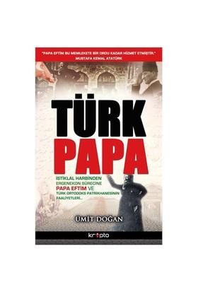 Türk Papa - Ümit Doğan