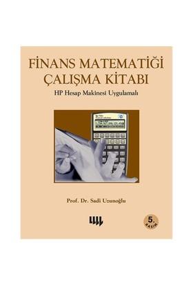 Finans Matematiği Çalışma Kitabı: Hp Hesap Makinesi Uygulamalı