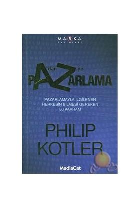 A'dan Z'ye Pazarlama - Philip Kotler