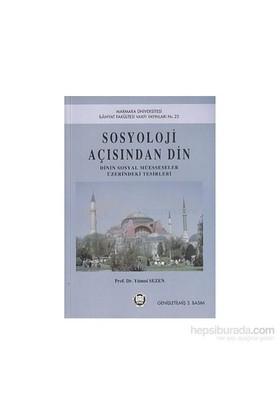Sosyoloji Açısından Din-Yümni Sezen