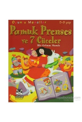 Oyunlu Masallar - Pamuk Prenses Ve 7 Cüceler-Marie Emmanuelle Lips